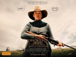 THE DROVER'S WIFE THE LEGEND OF MOLLY JOHNSON Trailer Released