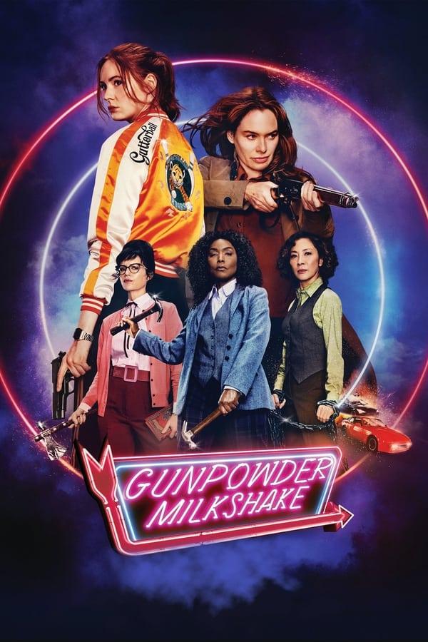 GUNPOWDER MILKSHAKE Review