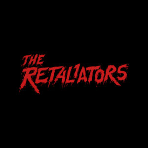 THE RETALIATORS To Premiere At FrightFest